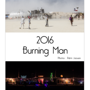 Calendrier 2016 Burning Man Rémi Jaouen photographe